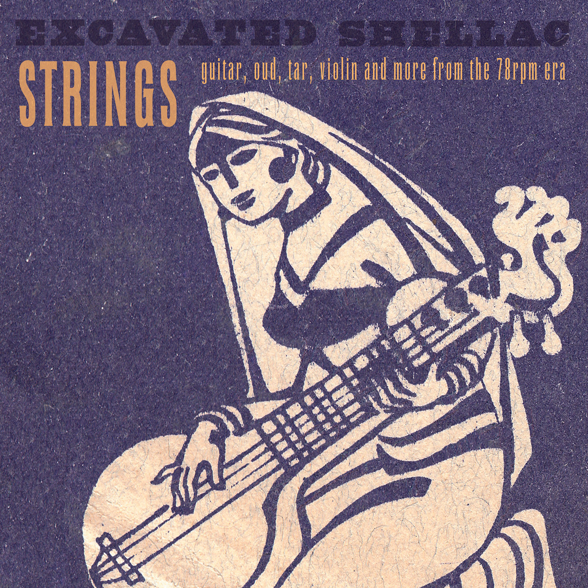 Excavated Shellac: Strings Release Date: April 08, 2010  Label: Parlortone/Dust-to-Digital   SERVICE: Restoration, Mastering SOURCE MATERIAL: 78 rpm recrords NUMBER OF DISCS: 1 GENRE: World FORMAT: LP