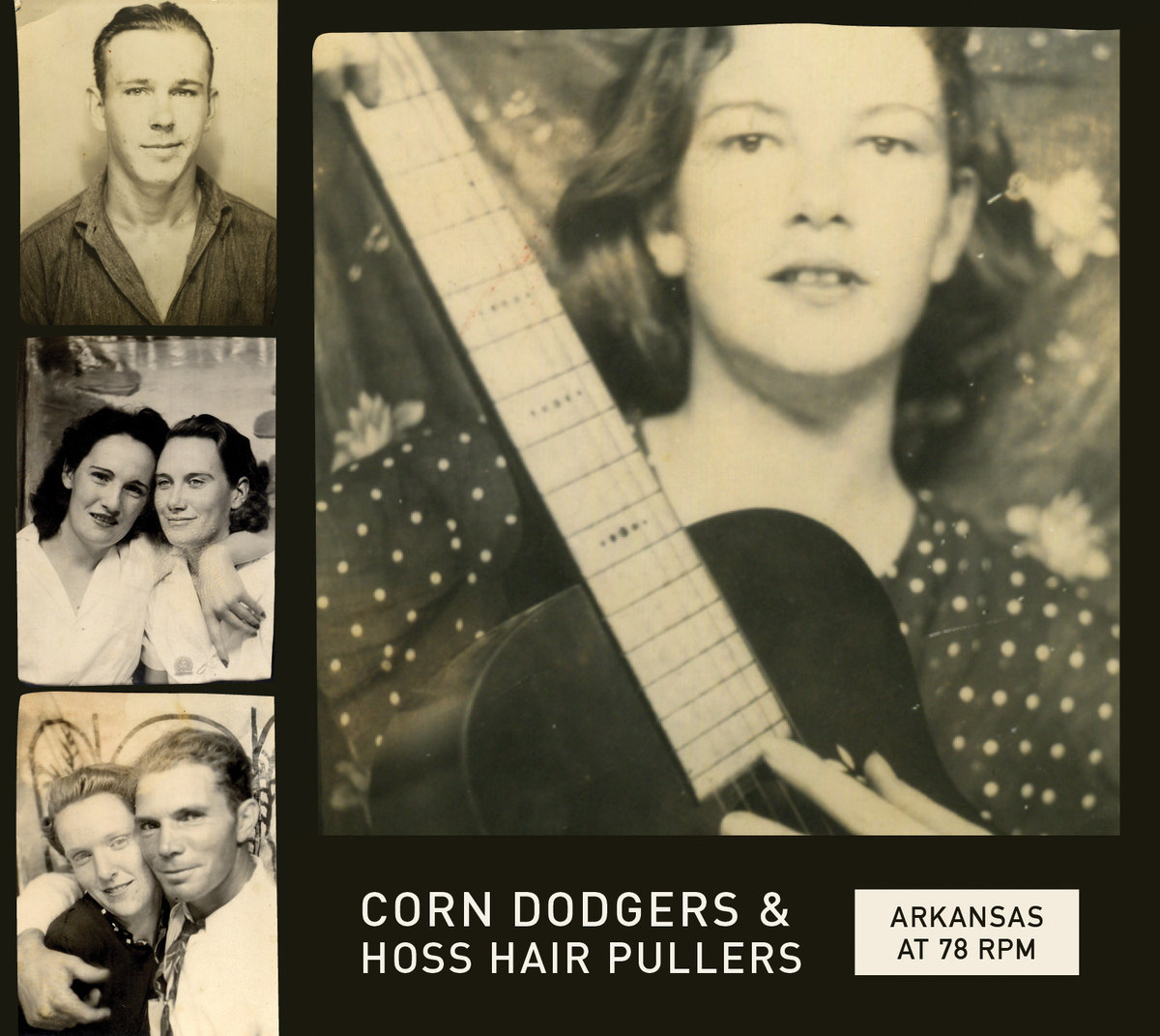 Arkansas at 78 RPM: Corn Dodgers and Hoss Hair Pullers  Release Date: September 30, 2014 Label: Dust-to-Digital  SERVICE: Restoration, Mastering SOURCE MATERIAL: 78 rpm records NUMBER OF DISCS: 1 GENRE: Roots FORMAT: CD