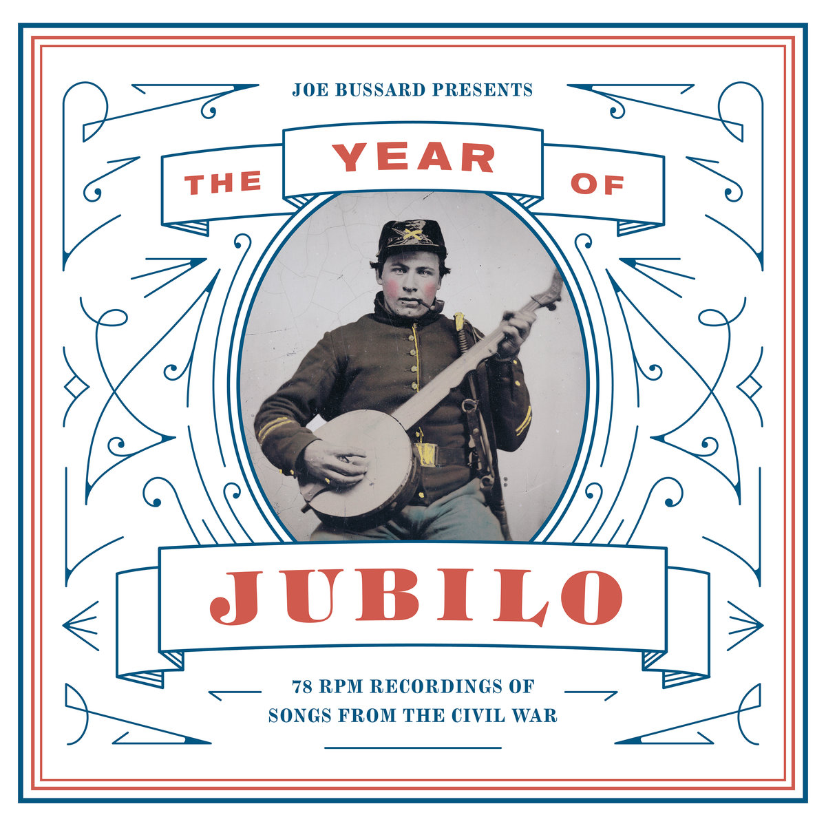 Joe Bussard Presents: The Year of Jubilo - 78 RPM Recordings of Songs from the Civil War  Release Date: October 16, 2015 Label: Dust-to-Digital  SERVICE: Restoration, Mastering SOURCE MATERIAL: 78 rpm records NUMBER OF DISCS: 1 GENRE: Roots FORMAT: CD
