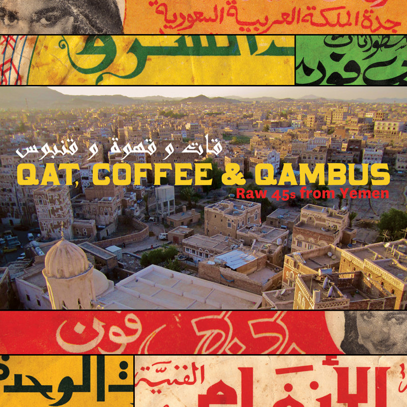 Qat, Coffee & Qambus: Raw 45s from Yemen  Release Date: February 14, 2012 Label: Parlortone/Dust-to-Digital  SERVICE: Restoration, Mastering SOURCE MATERIAL: 45 rpm records NUMBER OF DISCS: 1 GENRE: World FORMAT: CD and LP