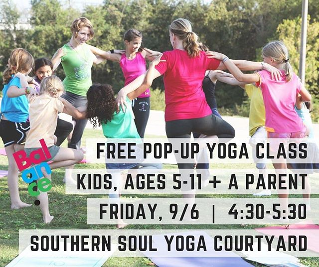Come see what a Balance class is like at our FREE POP-UP CLASS @southernsoulchattanooga on Friday, September 6 from 4:30-5:30. The class will be held outside in the courtyard and is for children in grades K-5th grades + a parent. (Younger siblings are welcome to join.) Go ahead, mark your calendar!