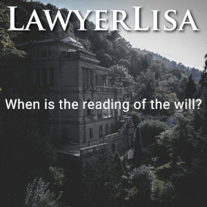 Reading of the Will and Filing the Will with the Probate Court