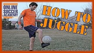 How to Juggle a Soccer Ball with your Feet