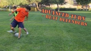 How to do an Advanced Turn on a Defender