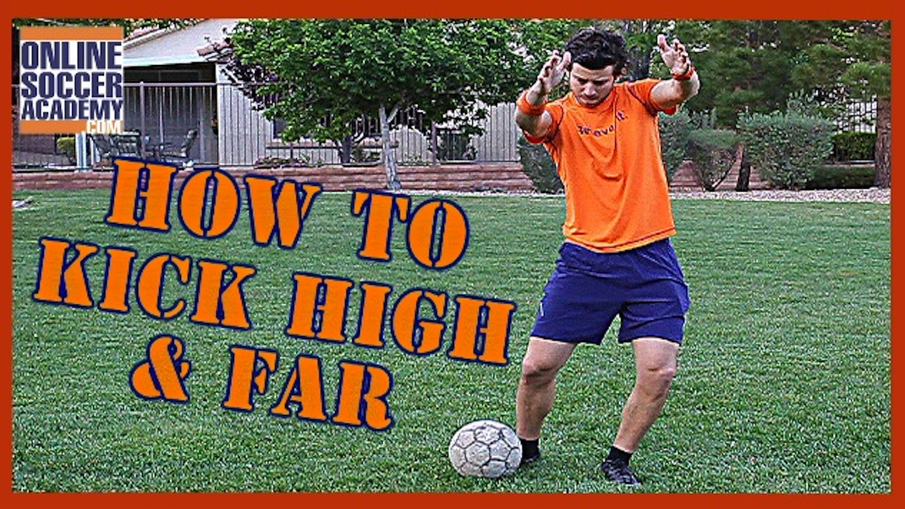 How to Kick a Soccer Ball High and Far