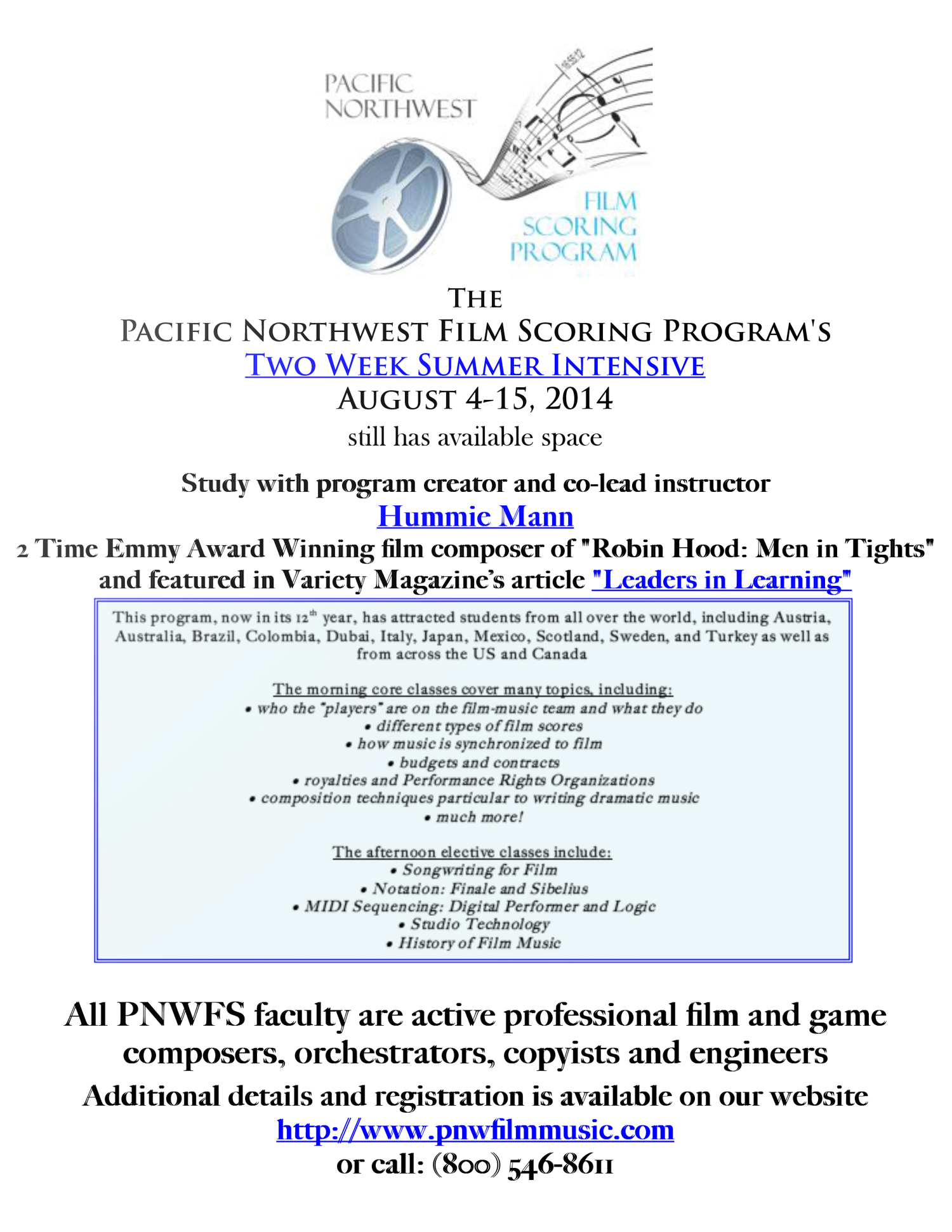 The 2014 Pacific Northwest Film Scoring Program Summer Intensive, lead by film composer Hummie Man