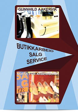 Butikkarbeid, salg og service
