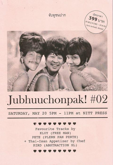 Jubhuuchonpak! #02 จับหูชนปาก #02 (For English scroll down)  จับหูชนปาก เป็นงานที่จะพาคุณไปสำรวจแรงบันดาลใจของศิลปินผ่านเสียงเพลงที่พวกเขาชื่นชอบ มากกว่าแค่บทเพลงหรือการแสดงสดของพวกเขา รวมทั้งมุมคู่ขนานที่ขาดไม่ได้ คือเรื่องของปากท้อง  งานที่จะมาบริหารโสตประสาททางหูของคุณ ผ่านเสียงเพลงที่ถูกเลือกอย่างคัดสรรจากกล้วย (Freeman), พีท (Plern Pan Perth) รวมทั้งเปิดประสบการณ์ทางปาก ด้วยเมนูอาหารไทย-อีสานสุดพิเศษ จากพี่เบิร์ด (Abstraction XL) ร่วมดื่ม และพูดคุยทุกสิ่งที่คุณอยากรู้ อยากถาม หรือสงสัยจากศิลปินทั้ง3 อย่างใกล้ชิด และเรียบง่าย  บัตรราคา 399 บาท *ราคาบัตรรวมอาหาร ไม่รวมเครื่องดื่ม *จำกัดจำนวนบัตรแค่ 20ใบเท่านั้น  ซื้อบัตรแล้วตั้งแต่วันนี้ วิธีซื้อบัตร 1.โอนเงินเข้าบัญชี ธนาคารกสิกร ชื่อบัญชี ปิติยา อนันตพฤทธิ์ เลขบัญชี 7582646532 2.แจ้งหลักฐานการโอนเงิน ส่งรูปหรือสลิปการโอนมาที่ inbox page  https://www.facebook.com/Nittpressbkk/?fref=ts   ตารางเวลา 5:00 เปิดบ้าน 6:00 - Till late เสิร์ฟอาหาร จากพี่เบิร์ด (Abstraction XL) 7:00 - 8:30 กล้วย (Freeman) 8:30 - 9:30 พูดคุยกับศิลปินทั้ง3คน 9:30 - 11:00 พีท (Plern Pan Perth)  Jubhuuchonpak! (Ears vs Mouth) event will take you on a journey to investigate the inspiration behind the artists through the music they love, beyond their music or their live performances including the parallel angle of our indispensable needs around food.  This event will stimulate your auditory senses through handpicked songs by Kluy (Freeman), Pete (Plern Pan Perth). The event will also engage your open mouth experience with a range of specially selected Thai-Isan Appetizer from Chef Bird (Abstraction XL). We will drink and talk about things you'd like to know or wish to ask the four artists during this simple yet personal event.  Tickets price: 399 Baht  *Tickets include food. Beverages are additional. *Only 20 tickets are available for this event.  Tickets are available from today How to purchase the tickets  Make a direct deposit or bank transfer to Kasikorn Bank  Account Name: Pitiya Anantaprut  Account No: 7582646532 Forward us your receipt o