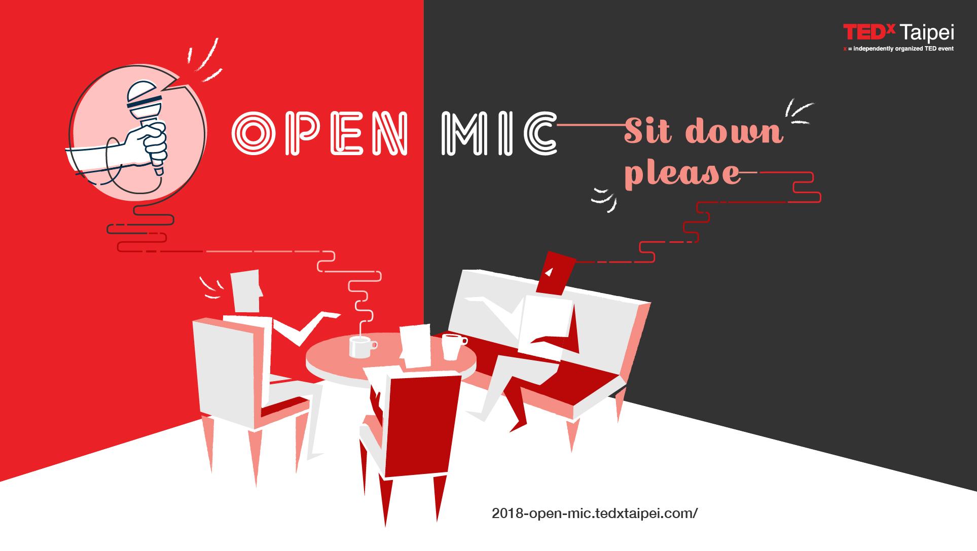 TEDxTaipei 2018 Open Mic