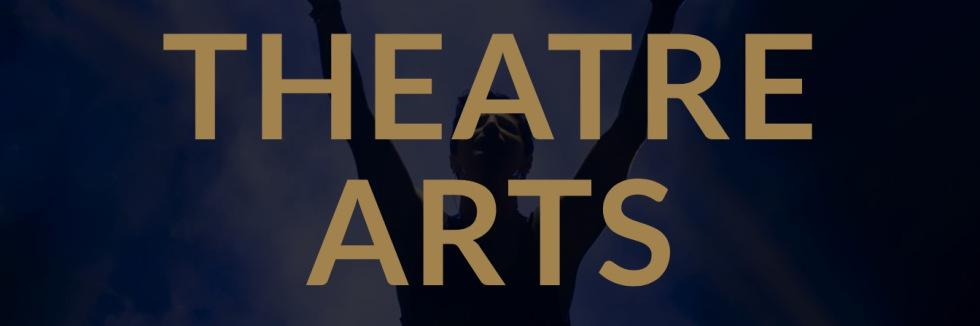 Theatre Arts Banner.jpeg
