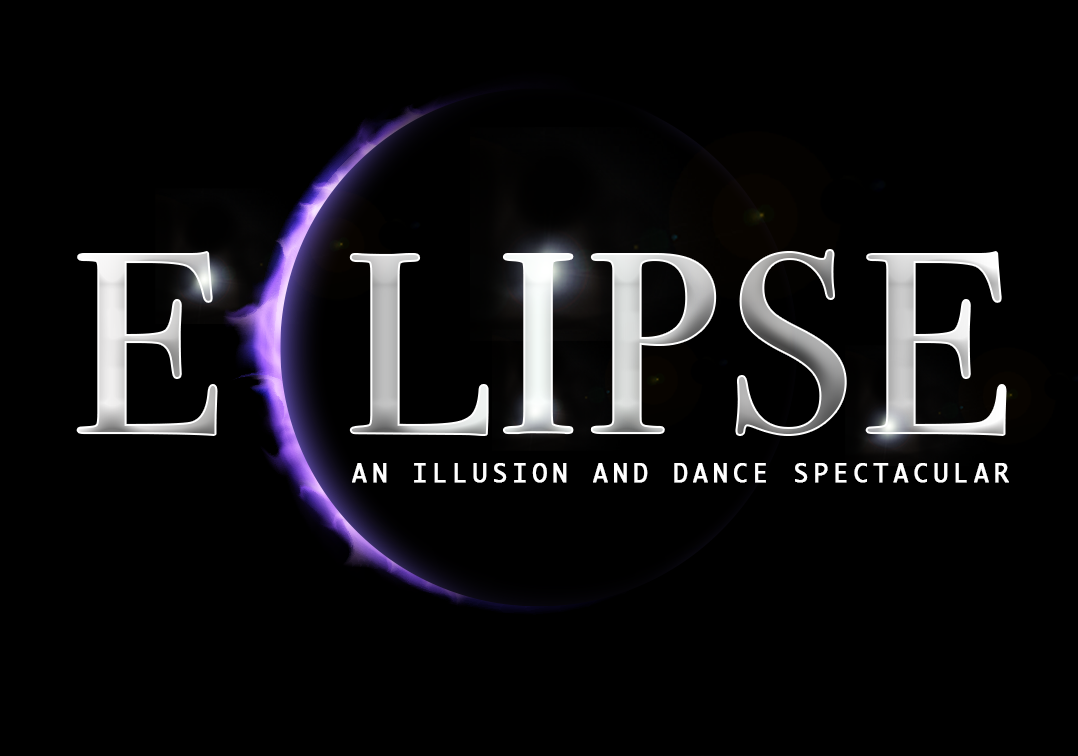 Eclipse - An Illusion & Dance Spectacular