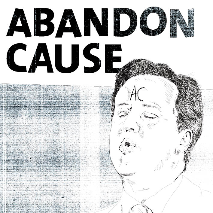 Illustration and design for Abandon Cause album artwork      illustration / layout / collage / typography