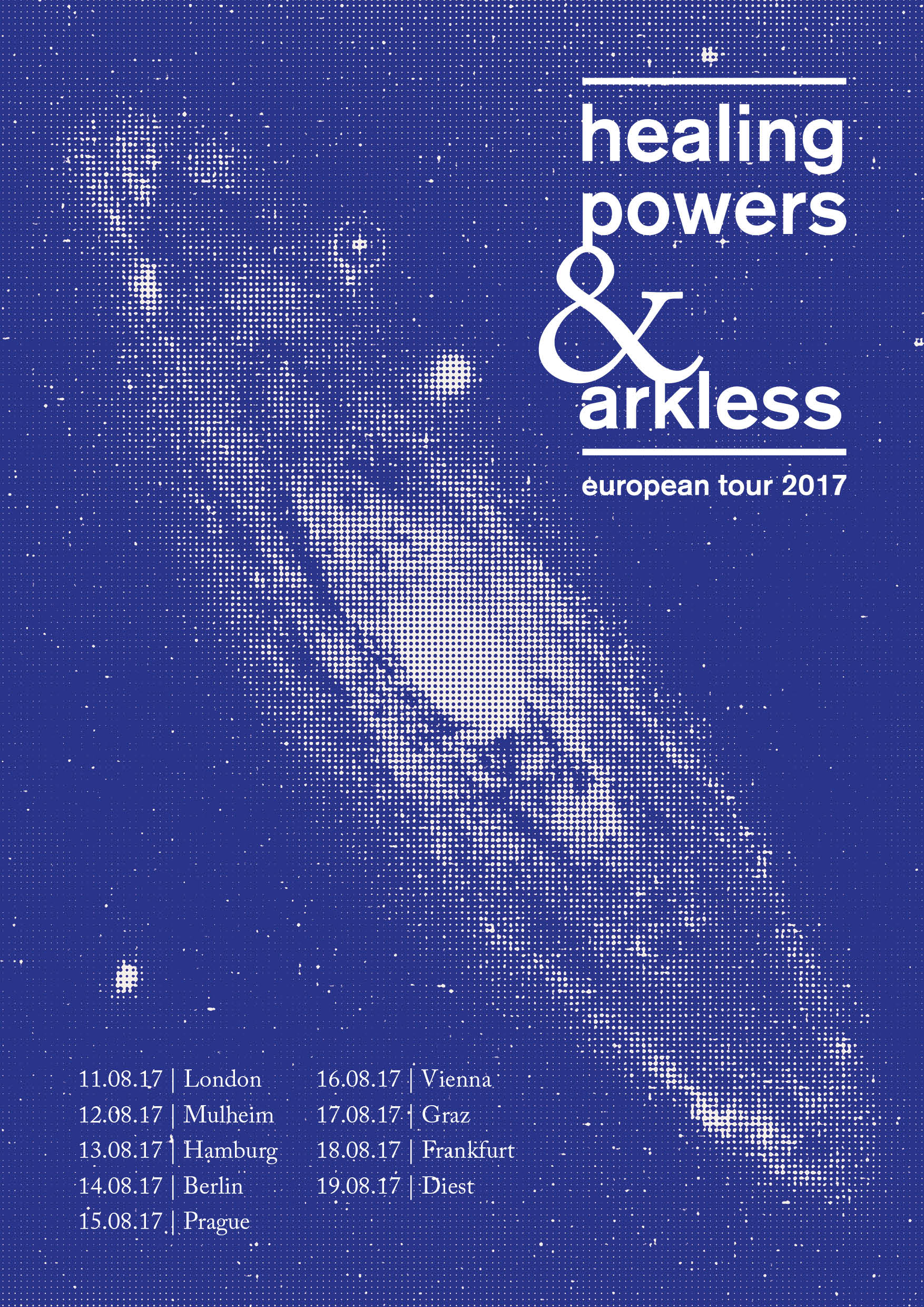Healing Powers / Arkless tour poster