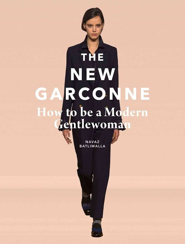 Love The New Garconne - How to be a Modern Gentlewoman   The women in this beautifully written book are my tribe - the brogues are the only statement I'm not a fan of...