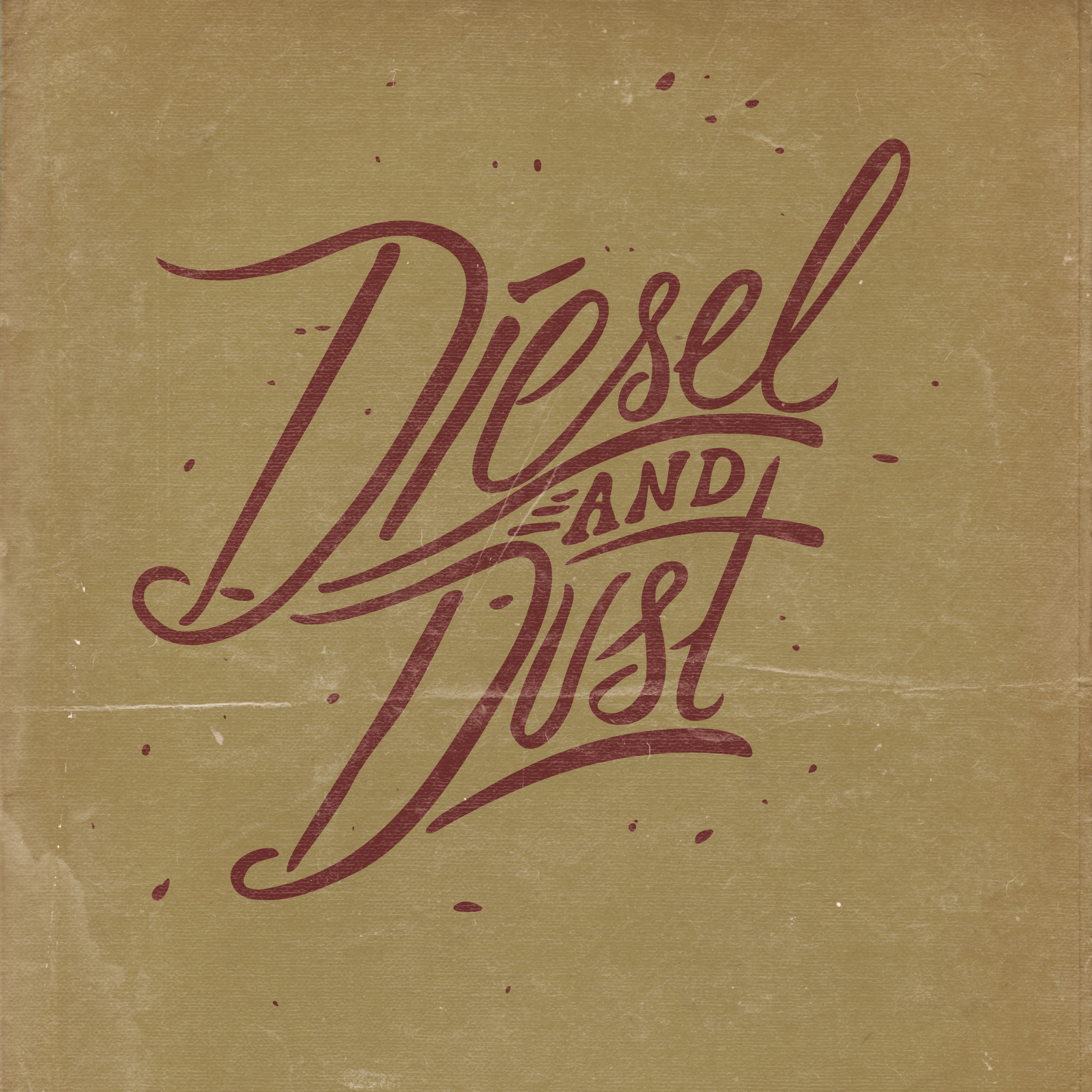 Diesel and Dust