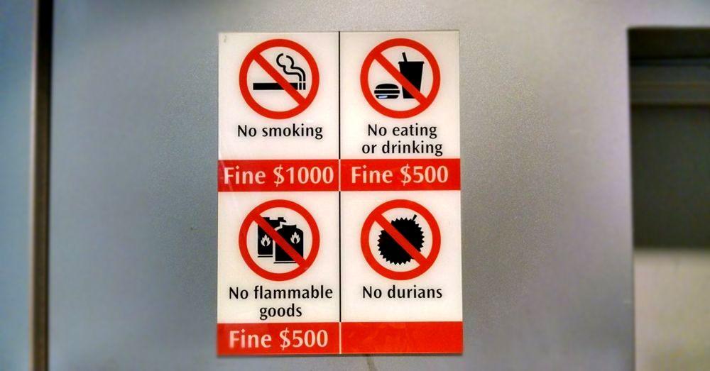 No Durians. Good advice.