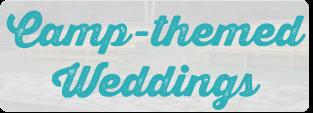 camp-themed-weddings