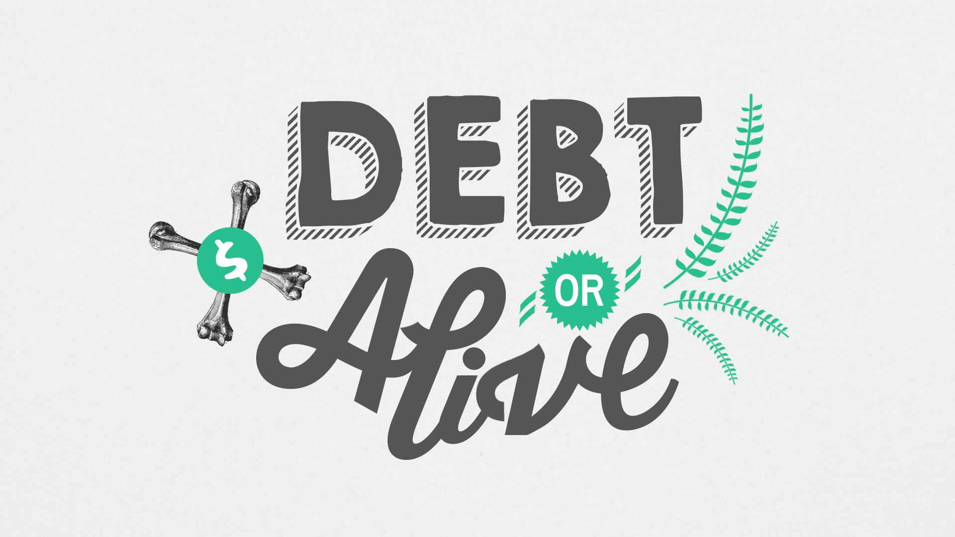 Debt or Alive Sermon Slide.jpg