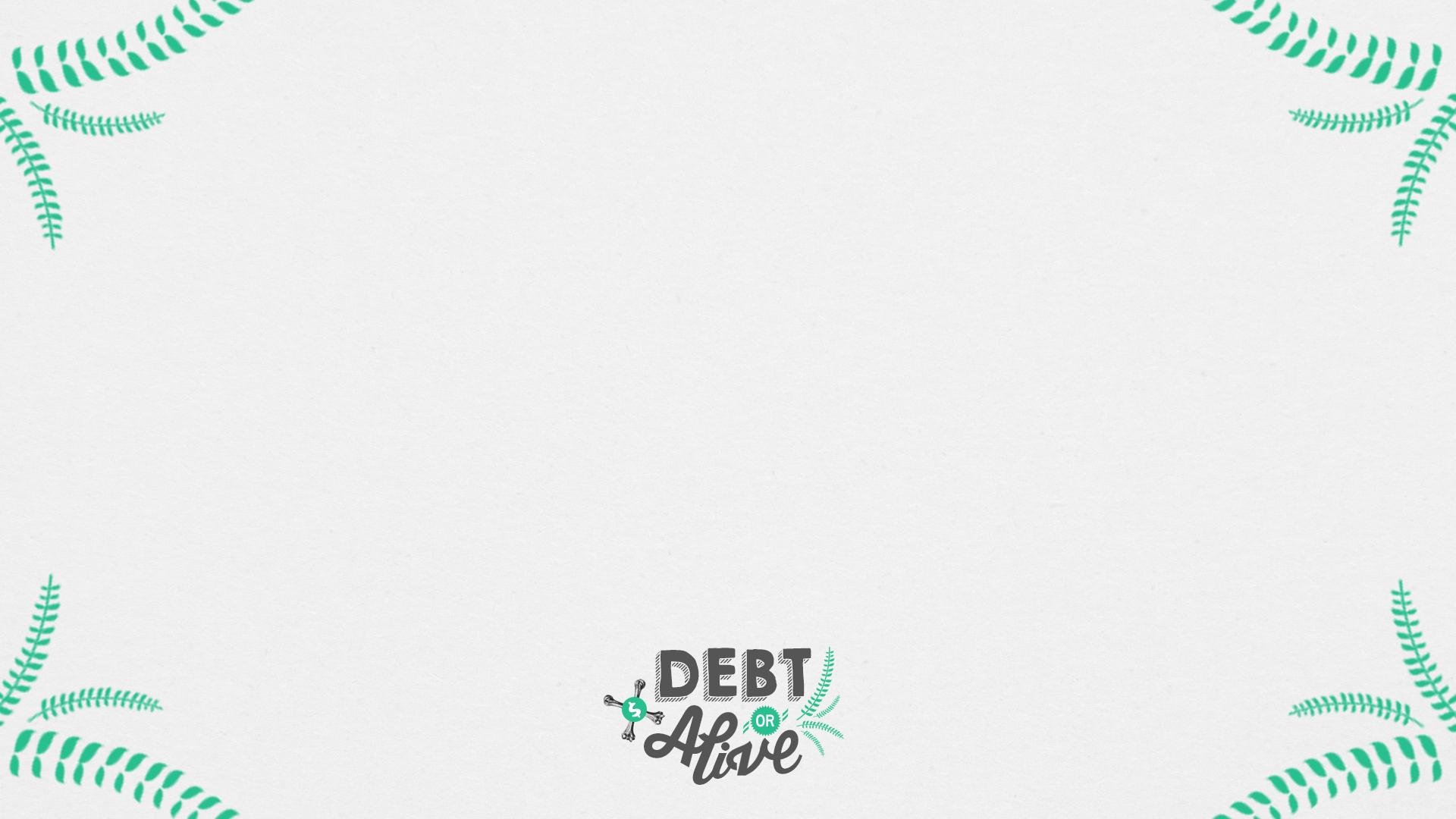 Debt or Alive Verse Slide.jpg