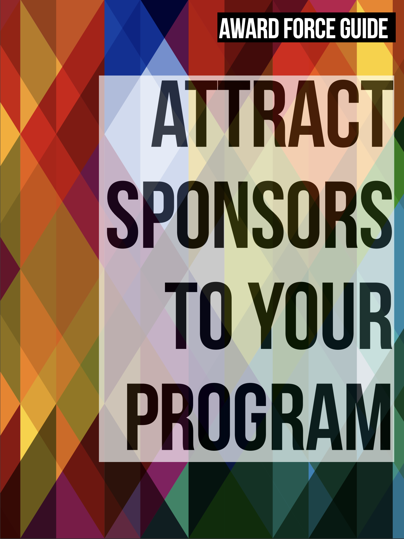 How to attract sponsors to your awards program