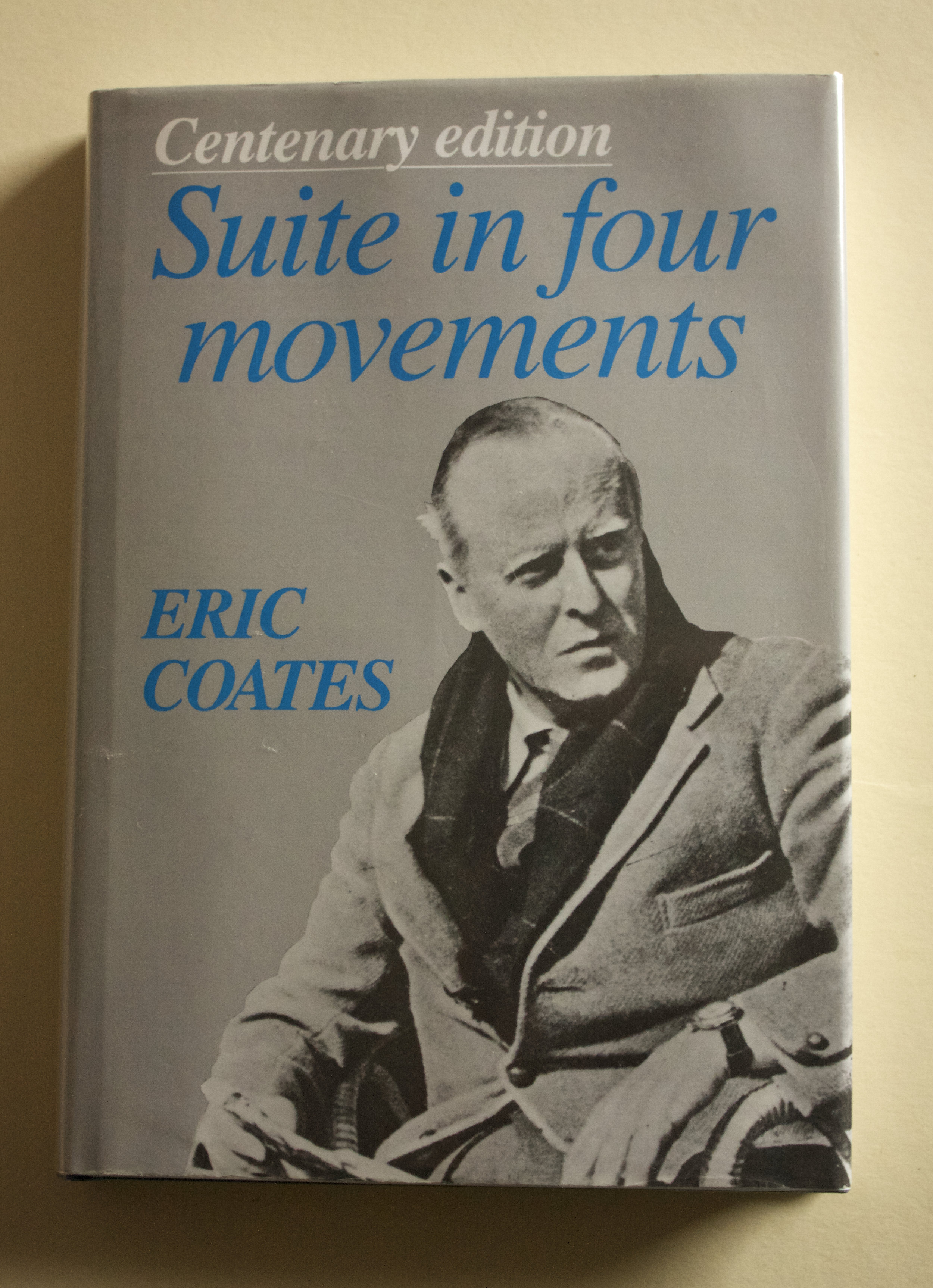 Copy of Suite in Four Movements (centenary edition) by Eric Coates (Thames Publishing, 1986)
