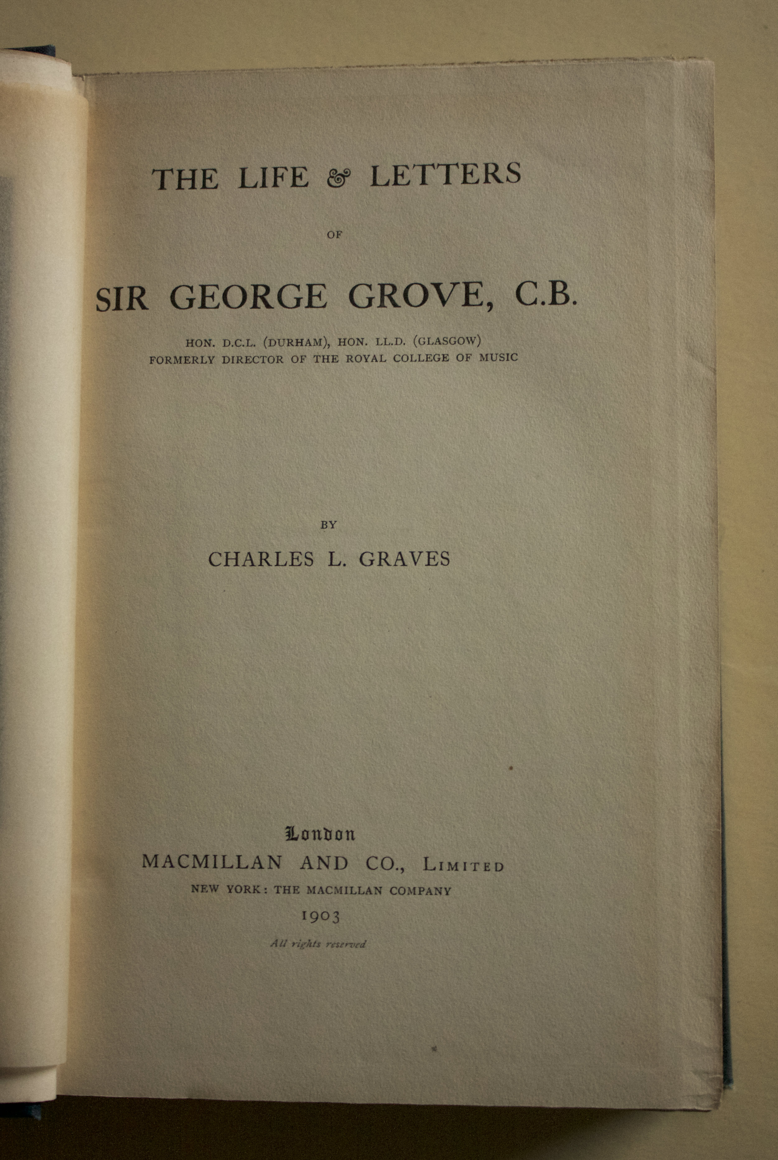 "Copy of ""The Life and Letters of Sir George Grove, C. B."" by Charles L. Graves (Macmillan and Co. Ltd., 1903)"
