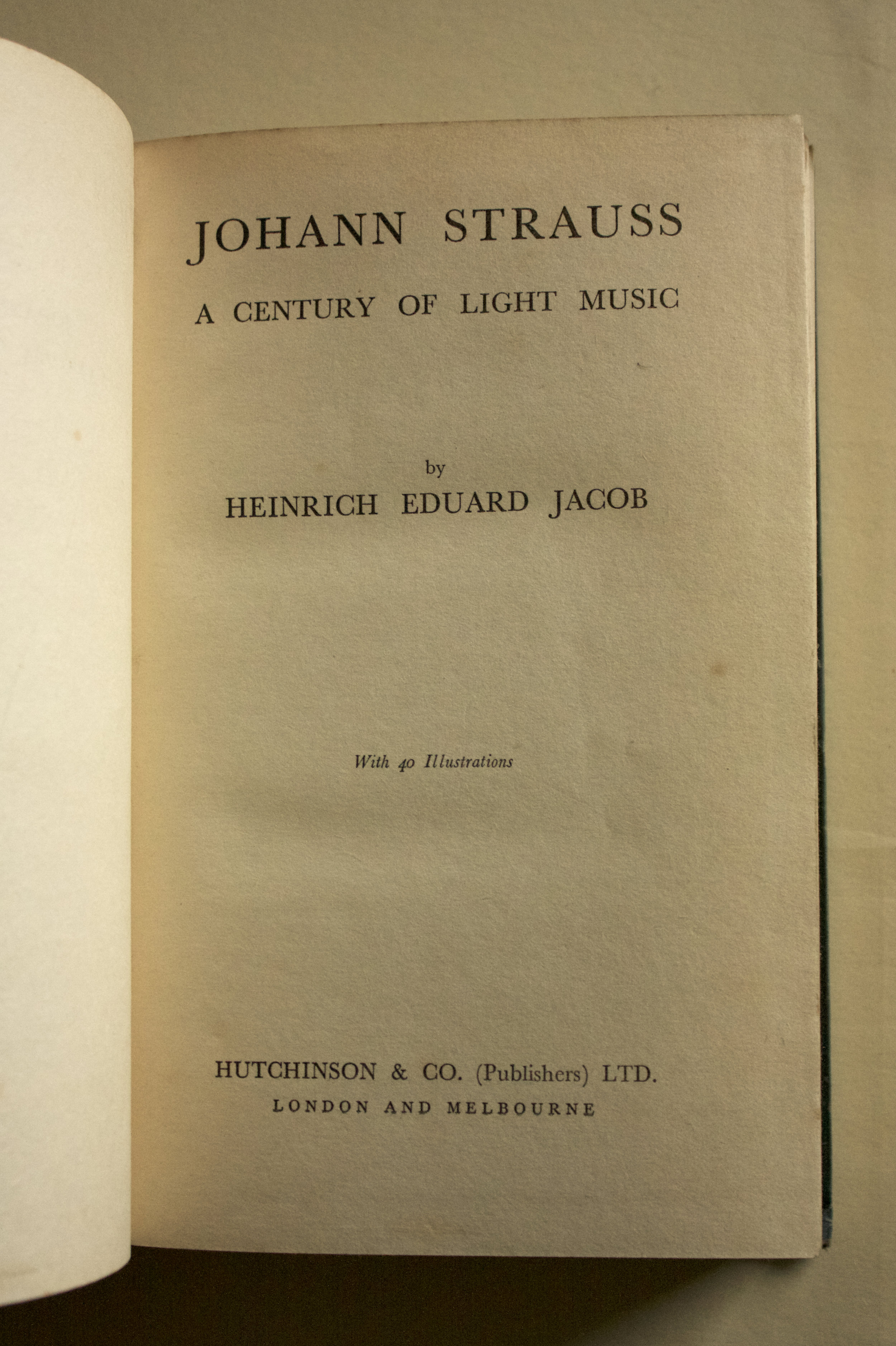 "Copy of ""Johann Strauss: A Century of Light Music"" by Heinrich Eduard Jacob (Hutchinson and Co. Ltd., 1940)"