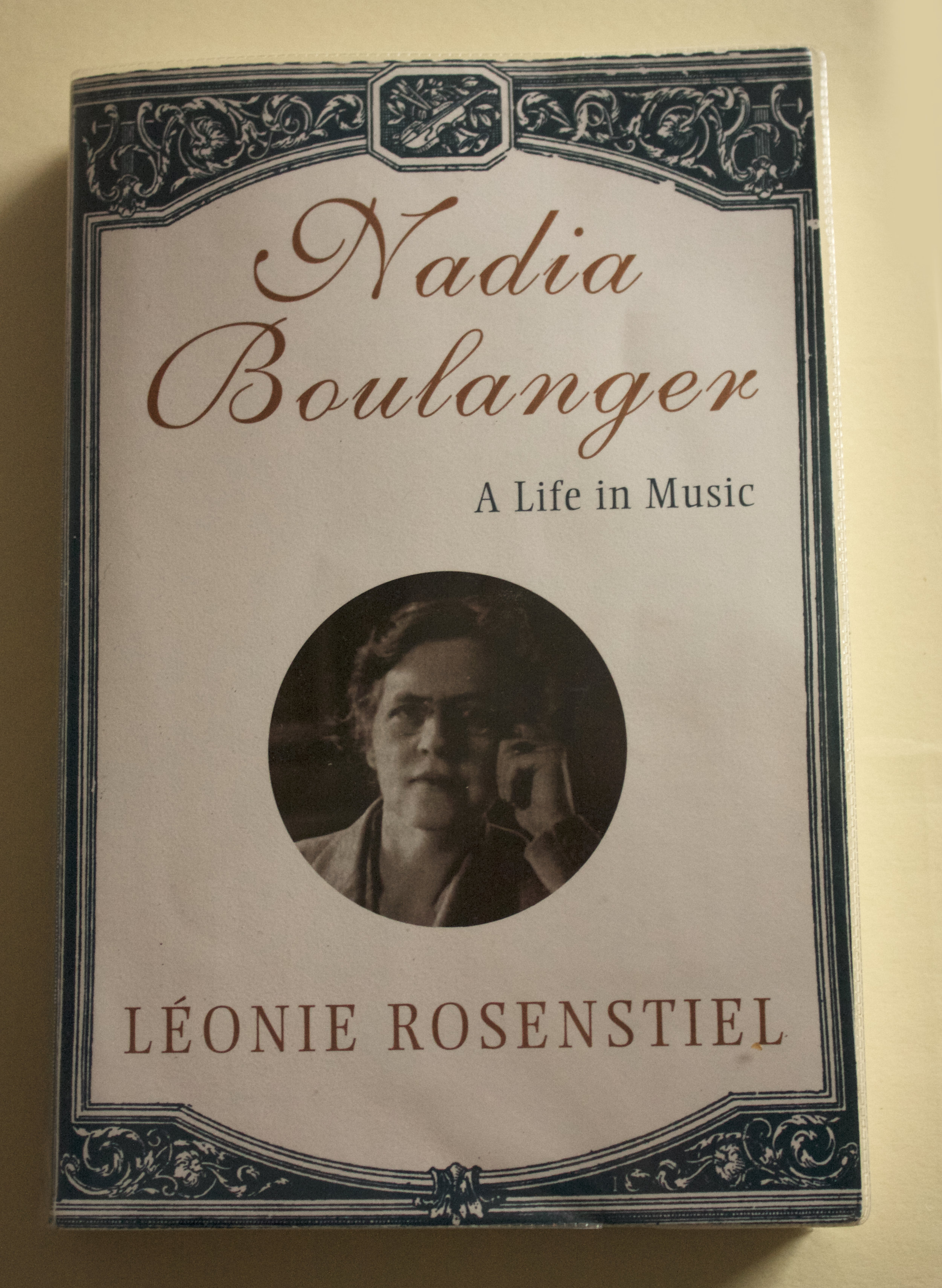 "Copy of ""Nadia Boulanger: A Life in Music"" by Léonie Rosenstiel (Norton, 1998)"