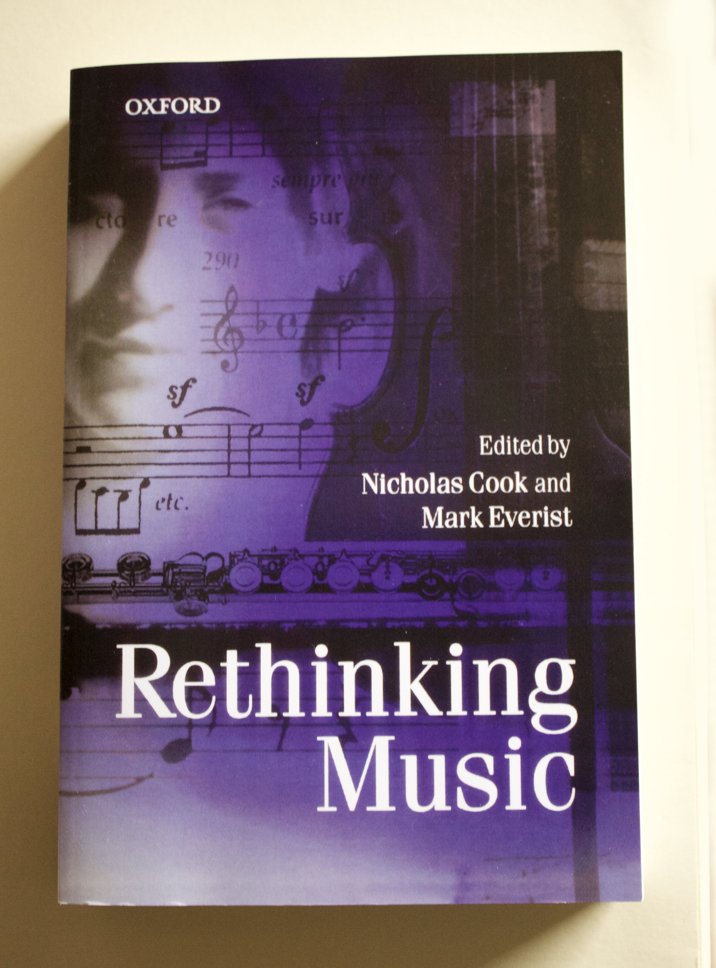 Copy of Rethinking Music - edited by Nicholas Cook and Mark Everist (OUP, 2001)
