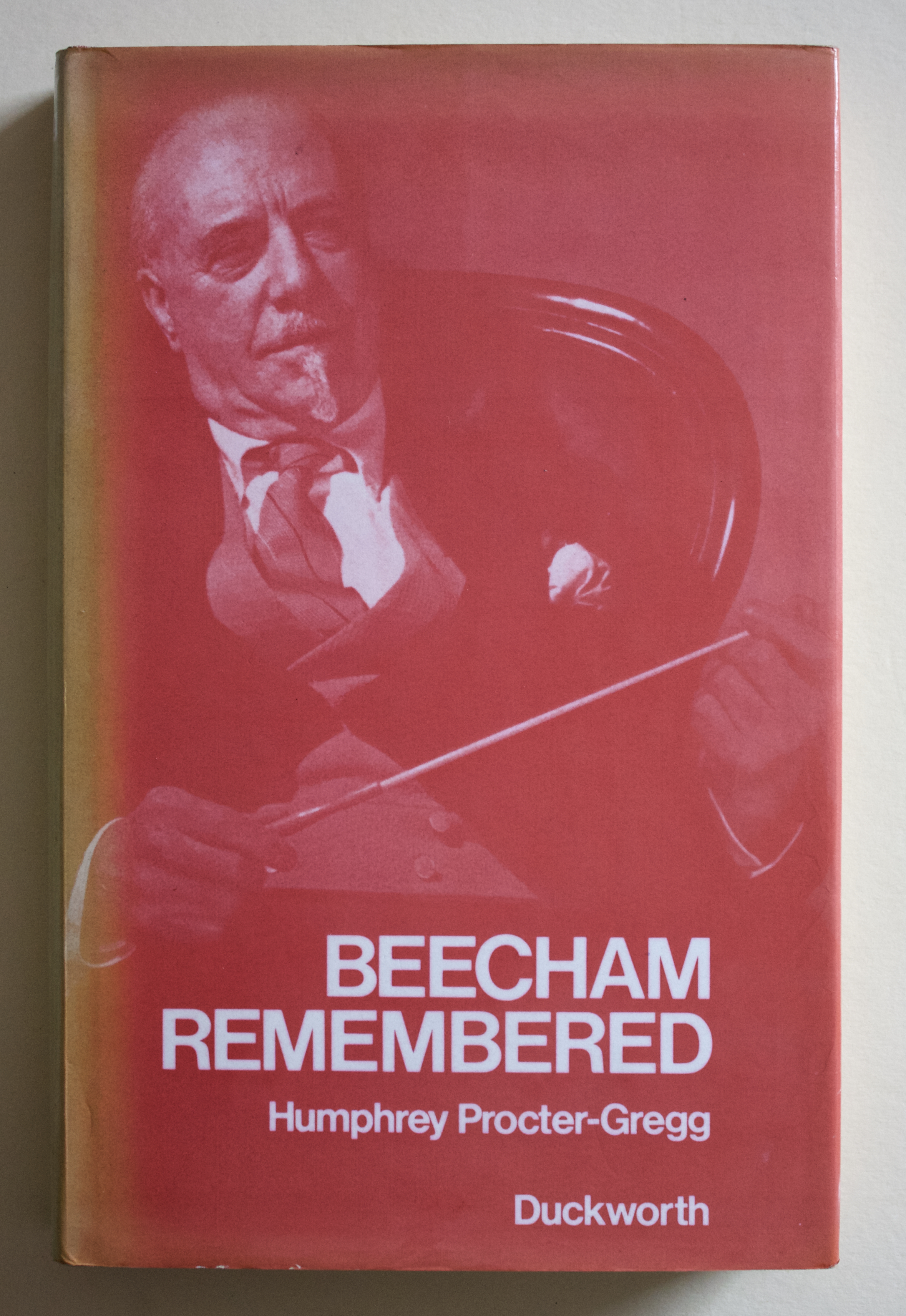 "Copy of ""Beecham Remembered"" by Humphrey Procter-Gregg (Gerald Duckworth and Co. Ltd., 1976)"