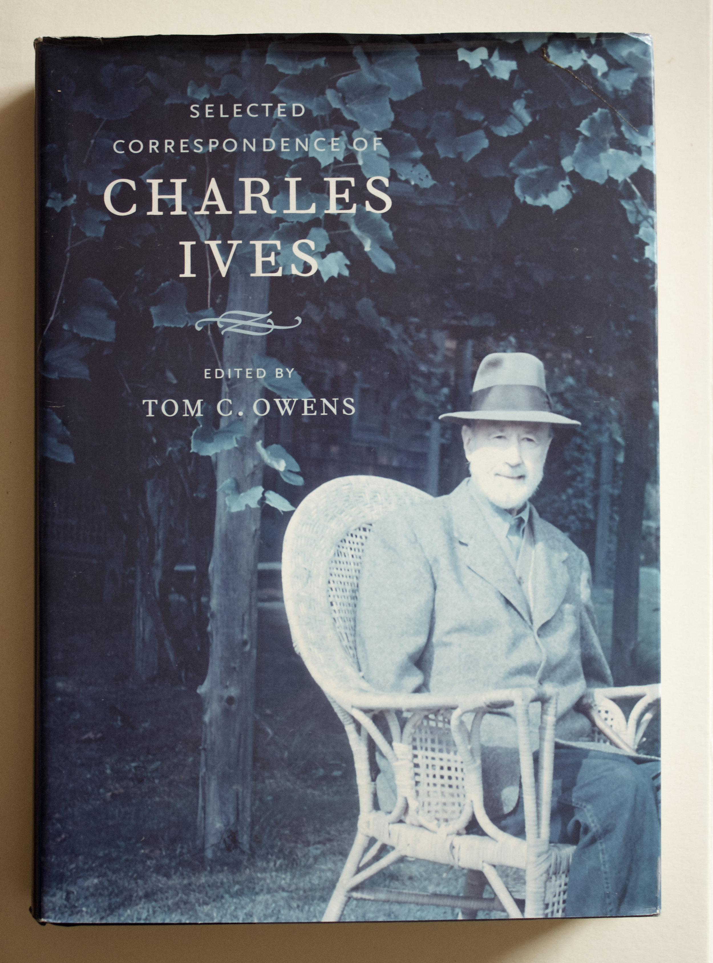 "Copy of ""Selected Correspondence of Charles Ives"" edited by Tom C. Owens (University of California Press, 2007)"
