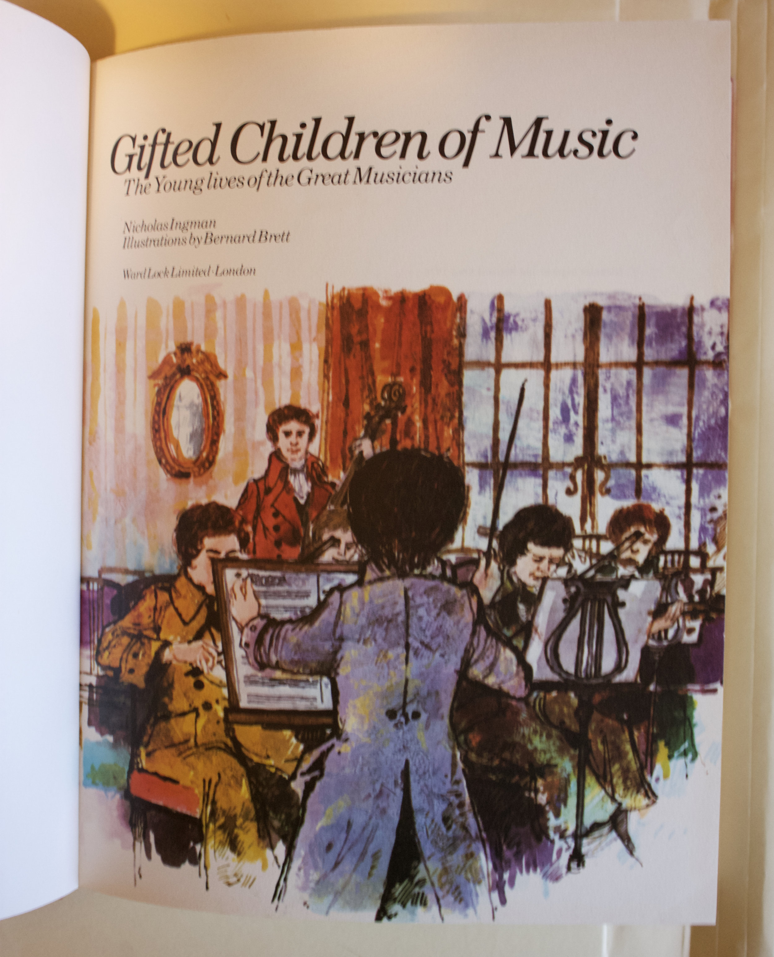 "Copy of ""Gifted Children of Music: The Young Lives of the Great Musicians"" by Nicholas Ingman (Ward Lock Limited, 1978)"