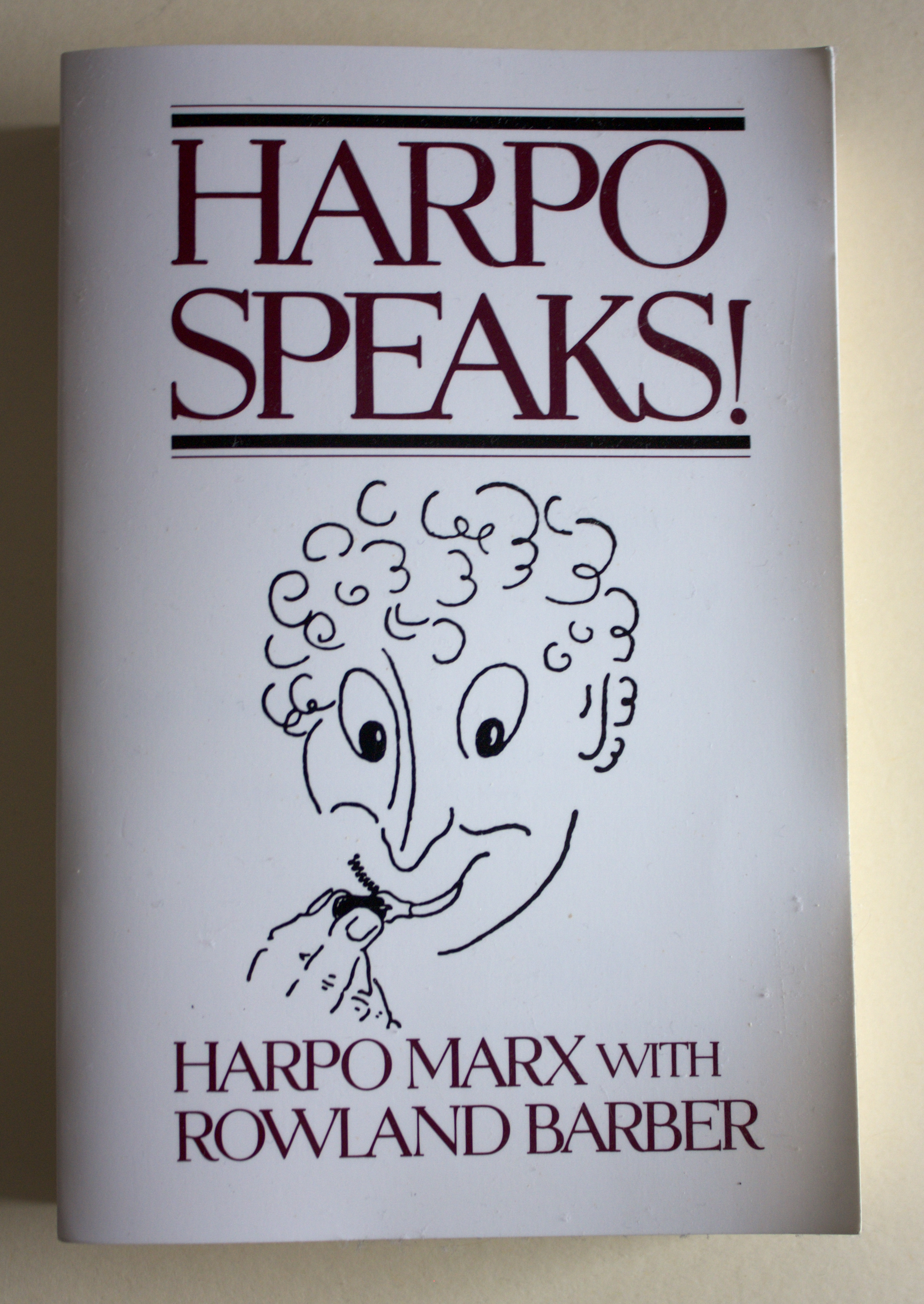 "Copy of ""Harpo Speaks!"" by Harpo Marx with Rowland Barber (Limelight Editions, 2004)"