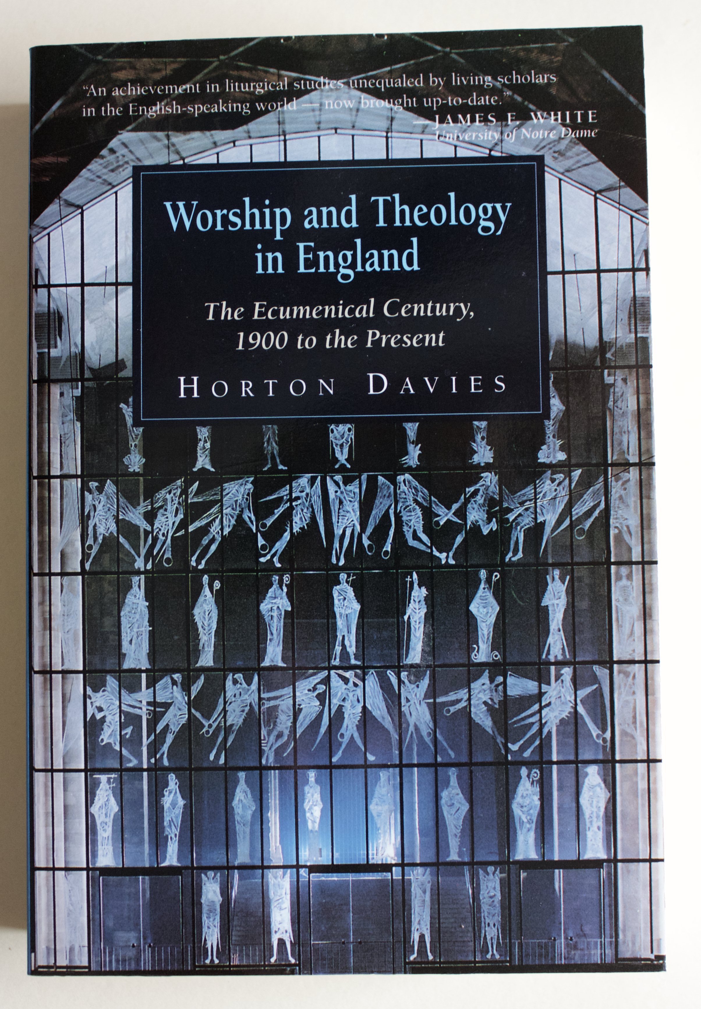 "Copy of ""Worship and Theology in England"" by Horton Davies (Eerdmans Publishing Co., 1996)"