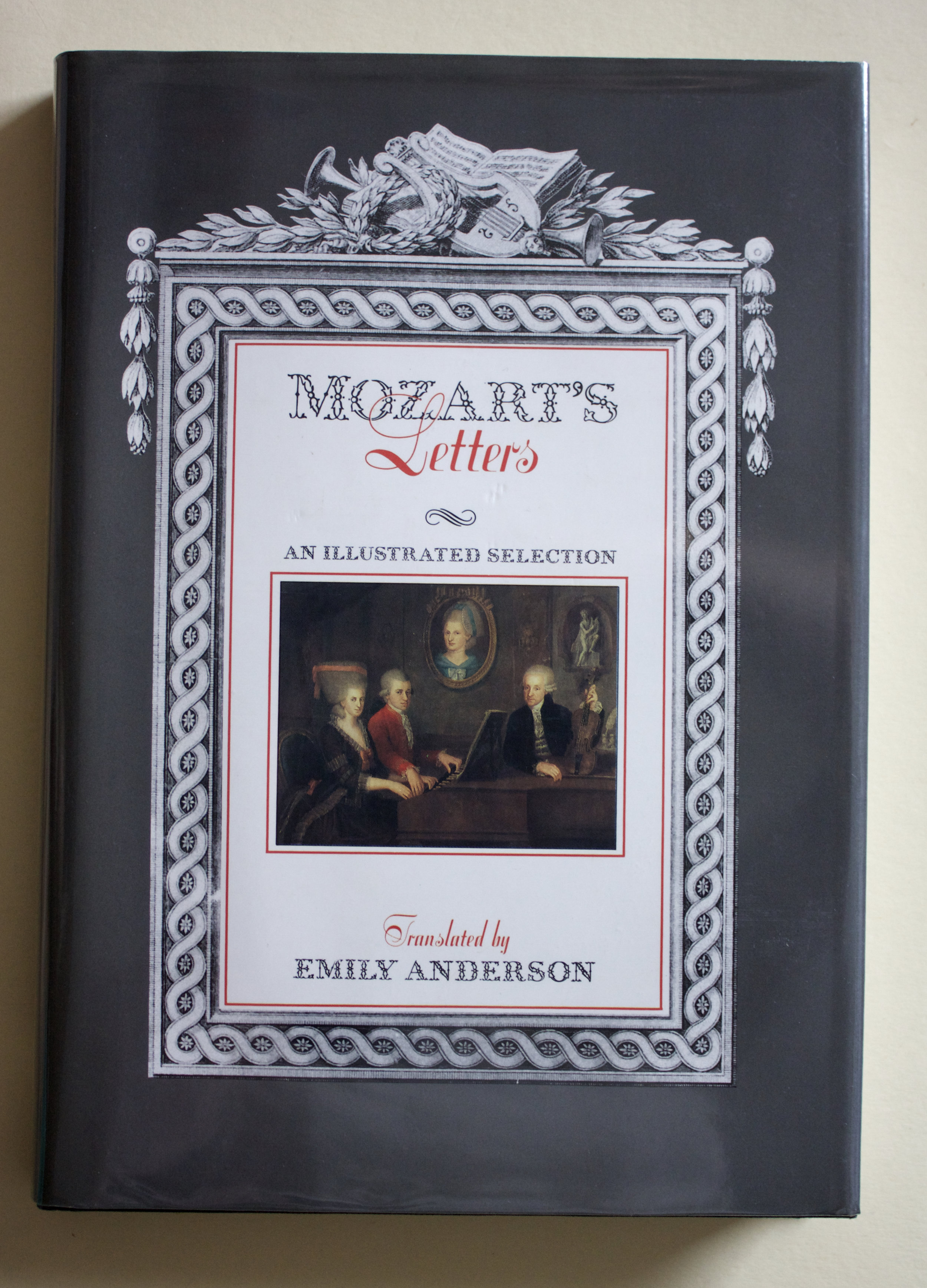 "Copy of ""Mozart's Letters: An Illustrated Selection"" translated by Emily Anderson (Barrie & Jenkins Ltd, 1990)"