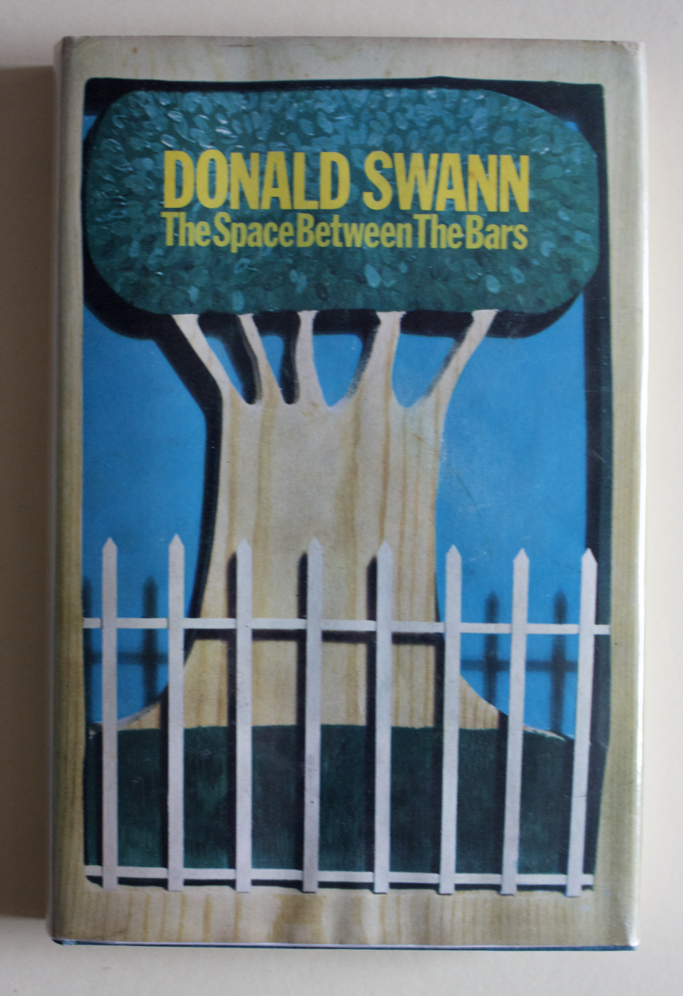 "Copy of ""The Space Between the Bars: A Book of Reflections"" by Donald Swann (Hodder and Stoughton, 1968)"