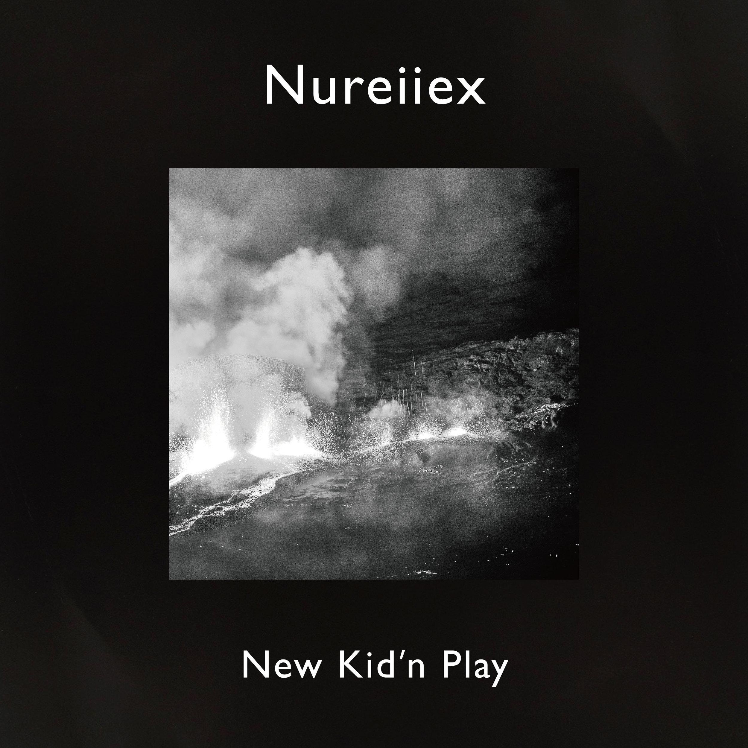 5th Aug 2019  Nureiiex / New Kid'n Play