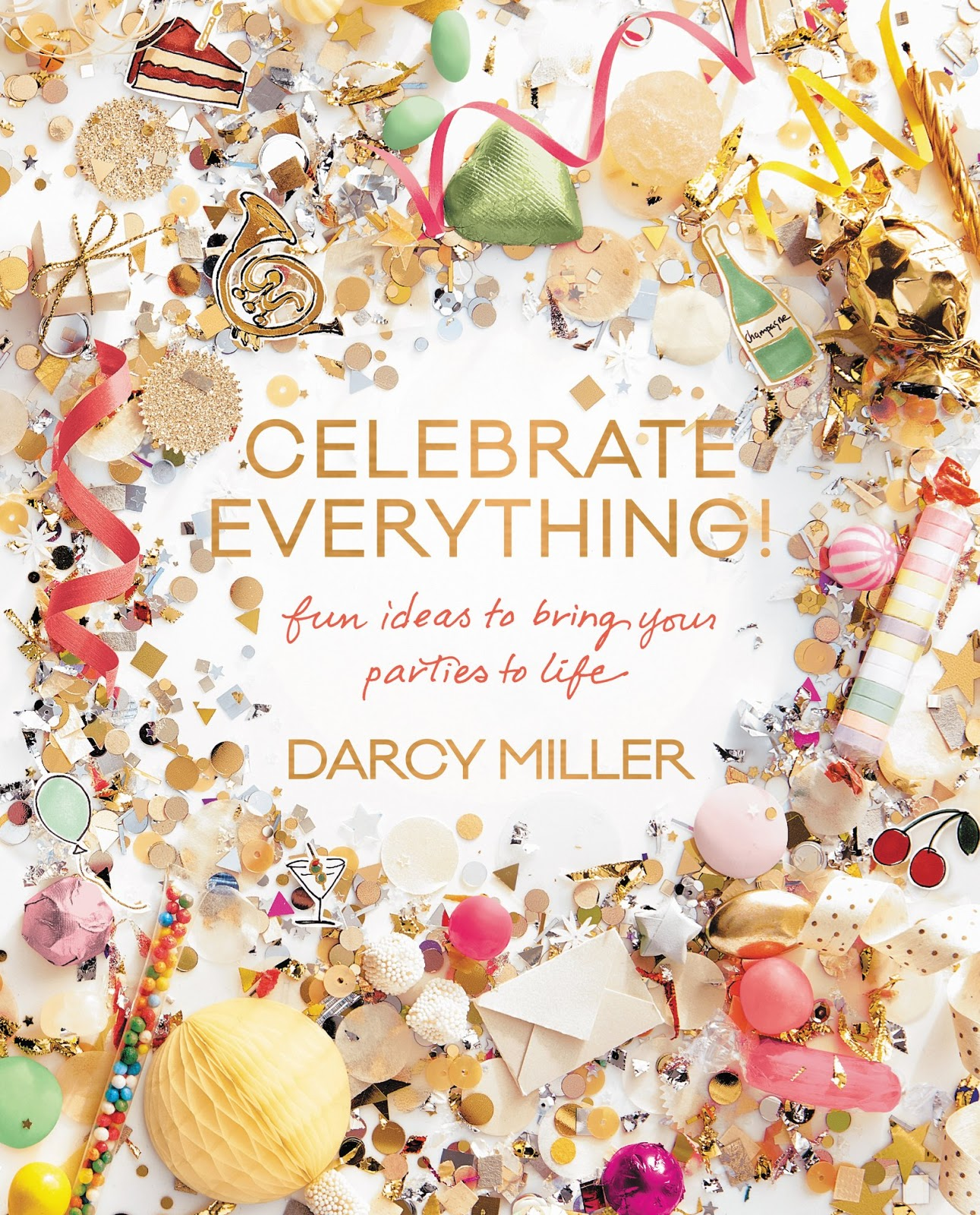 Darcy Miller: Celebrate Everything! 2016