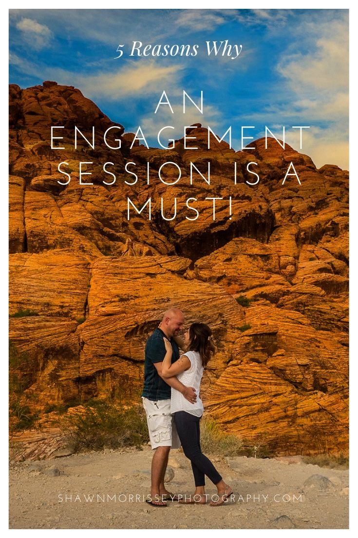 5 Reasons Why An Engagement Session Is A Must