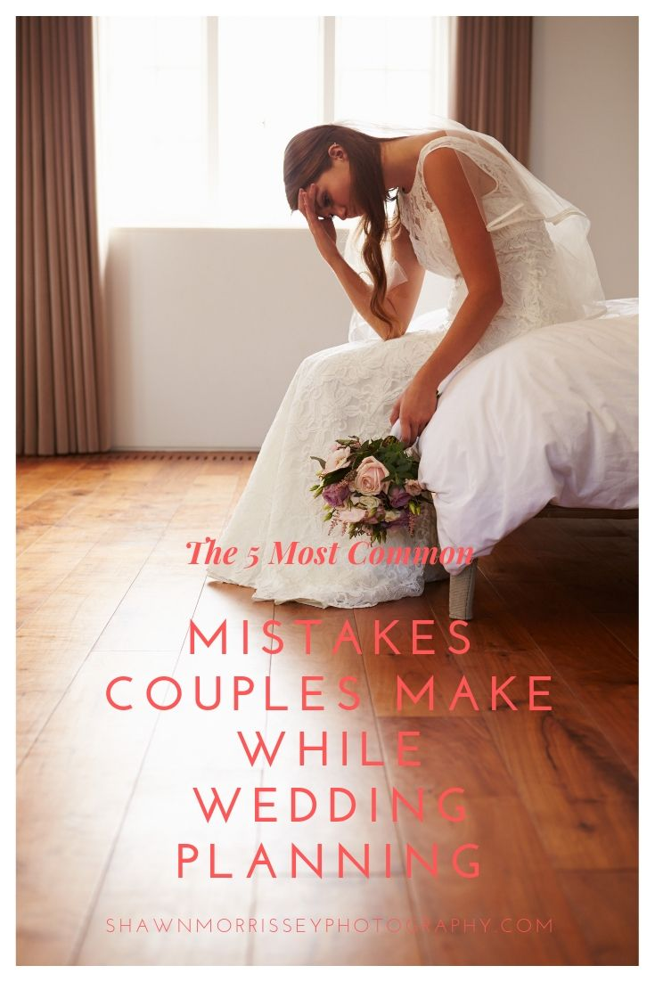 5 Common Mistakes Couples Make While Wedding Planning