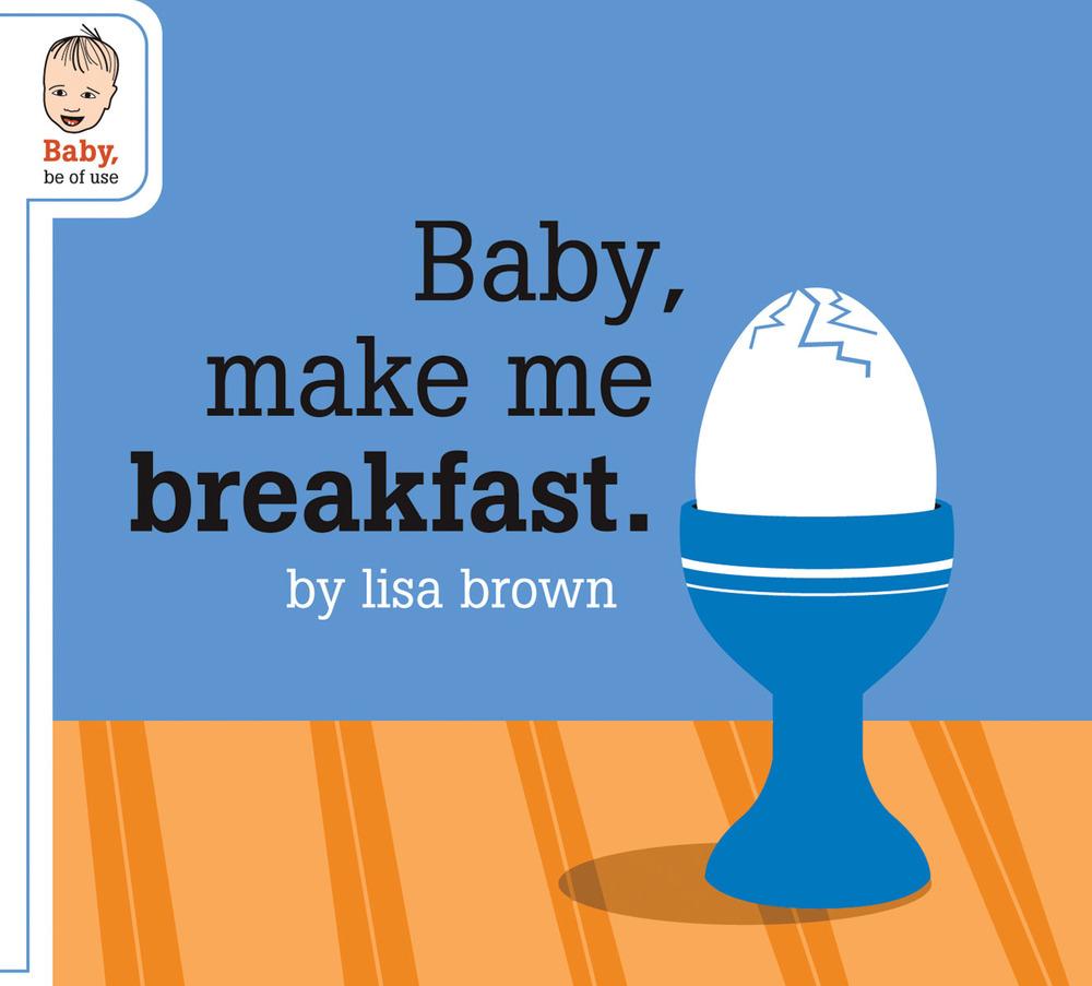 Baby_Make_Me_Breakfast_lores.jpg