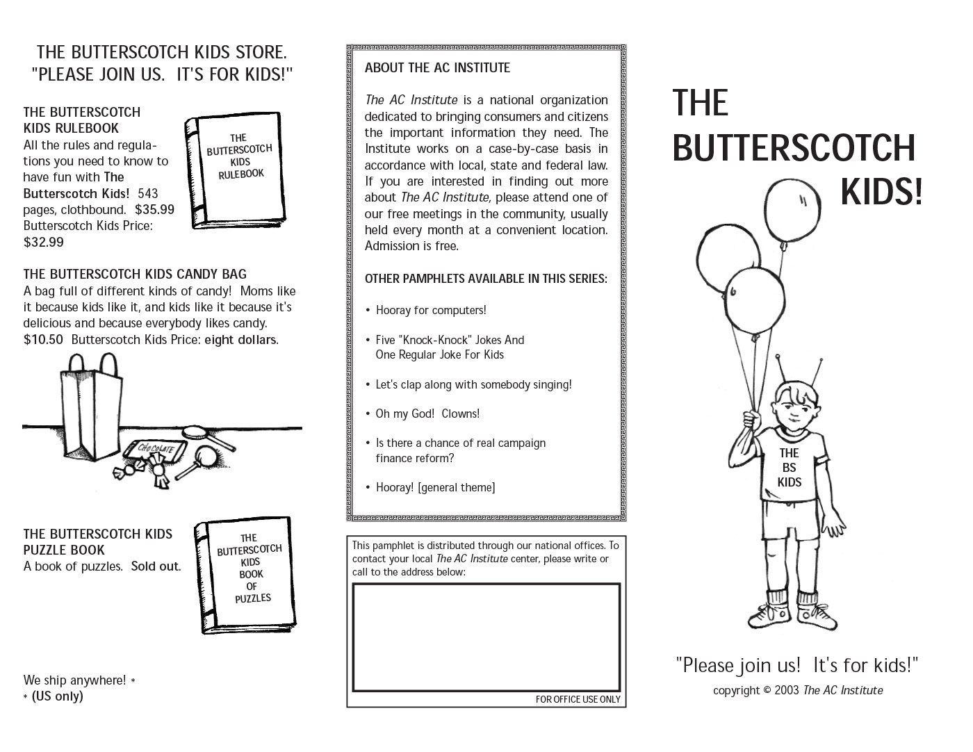 The Butterscotch Kids!