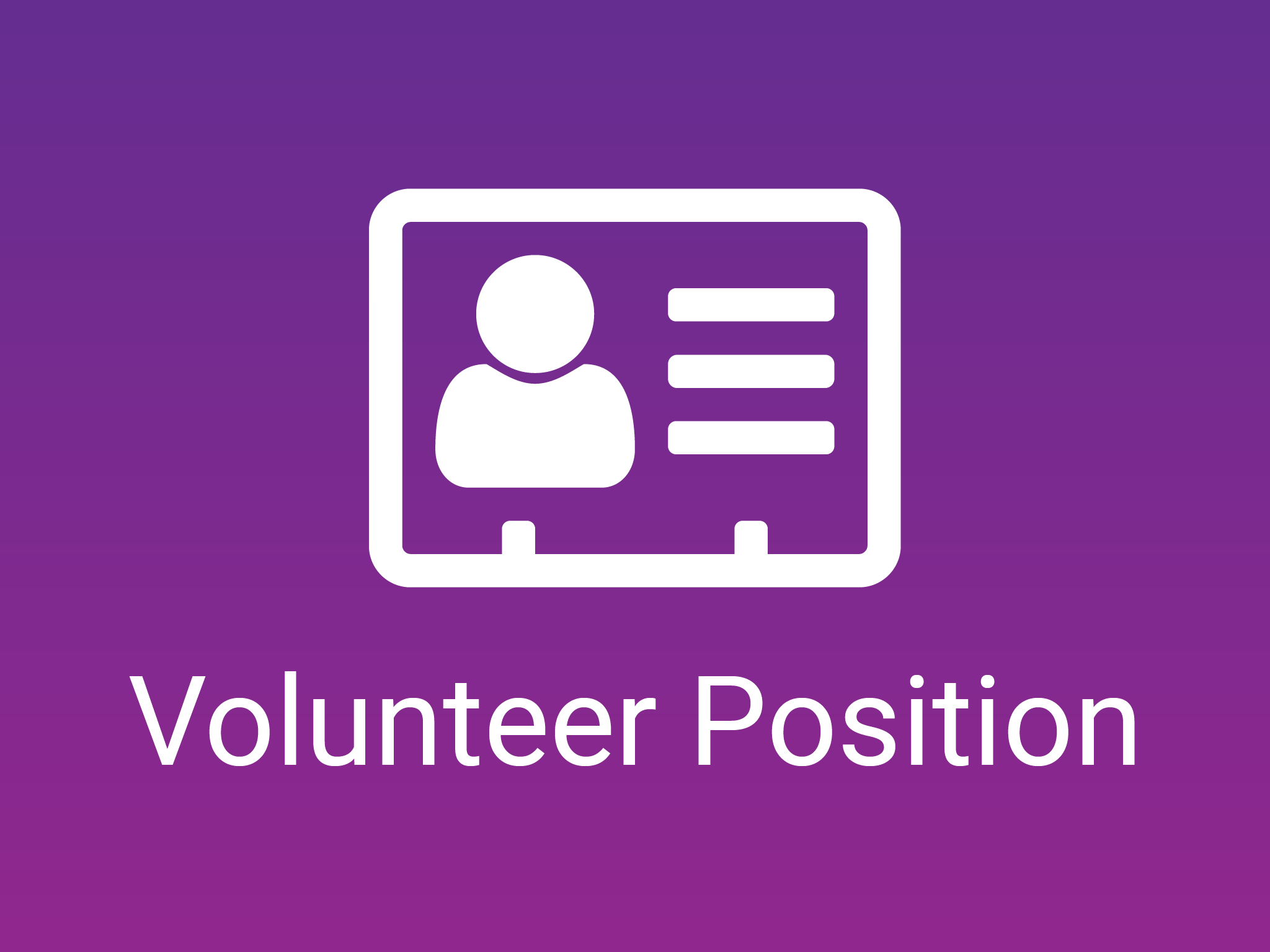 Volunteer Position