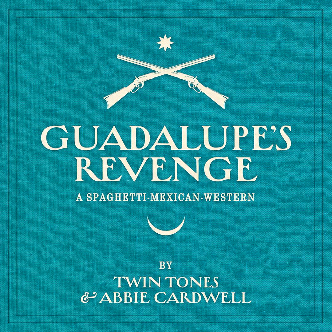 Guadalupe's Revenge Cover Art