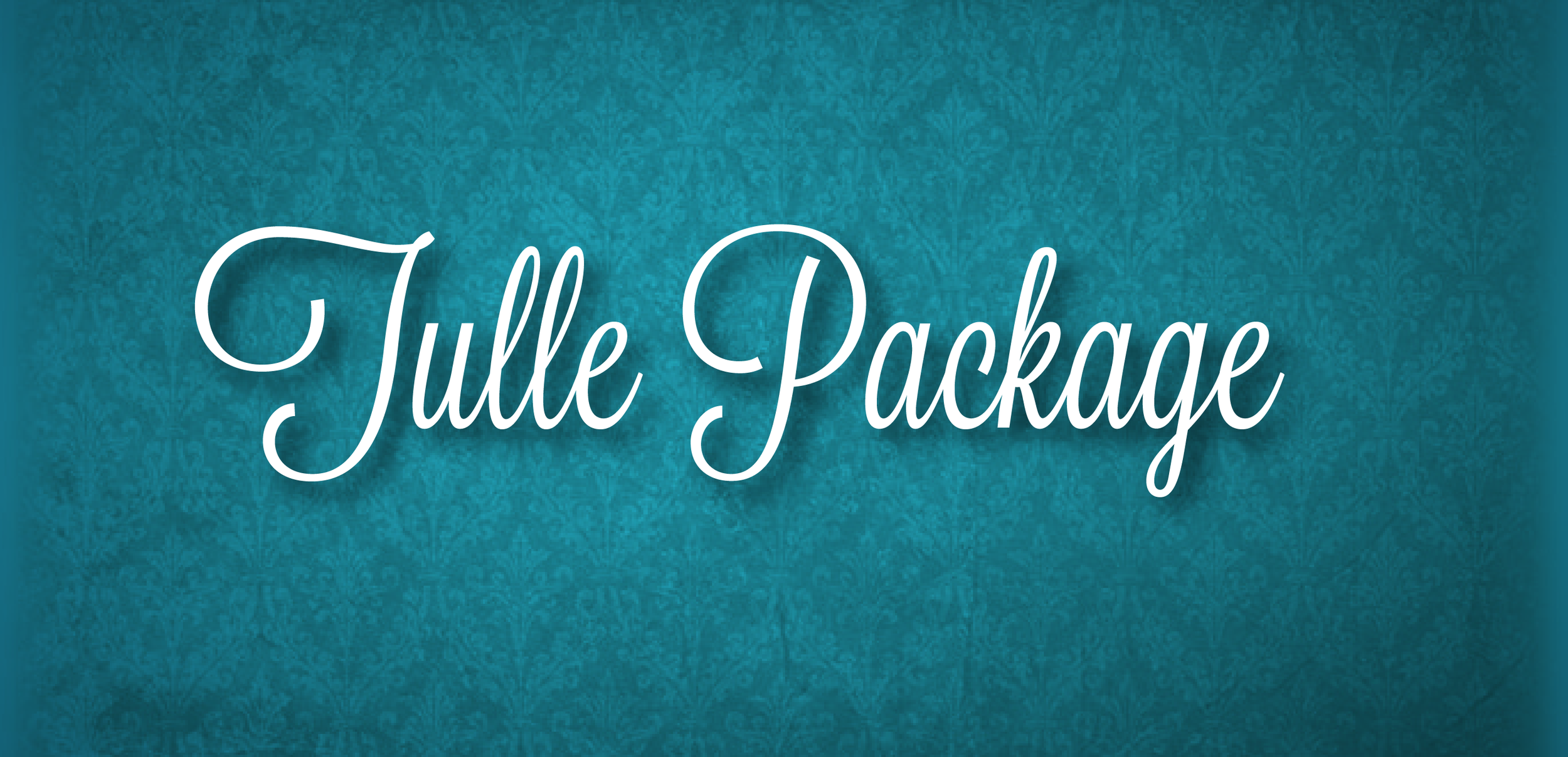 Tulle Package.png