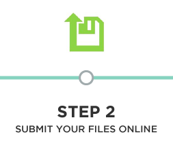 Use our handy  online submission tool  to send us your files and describe your project. You will be asked to specify the type of service you require,  materials  you will be using, and any other relevant information.