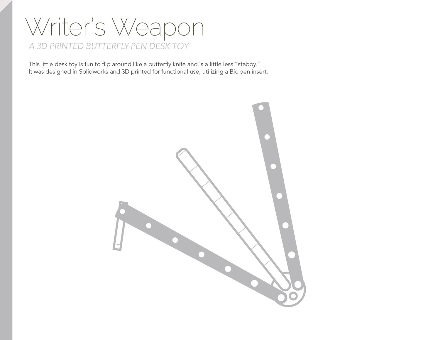Writer's Weapon — Kyle Aasness Industrial design