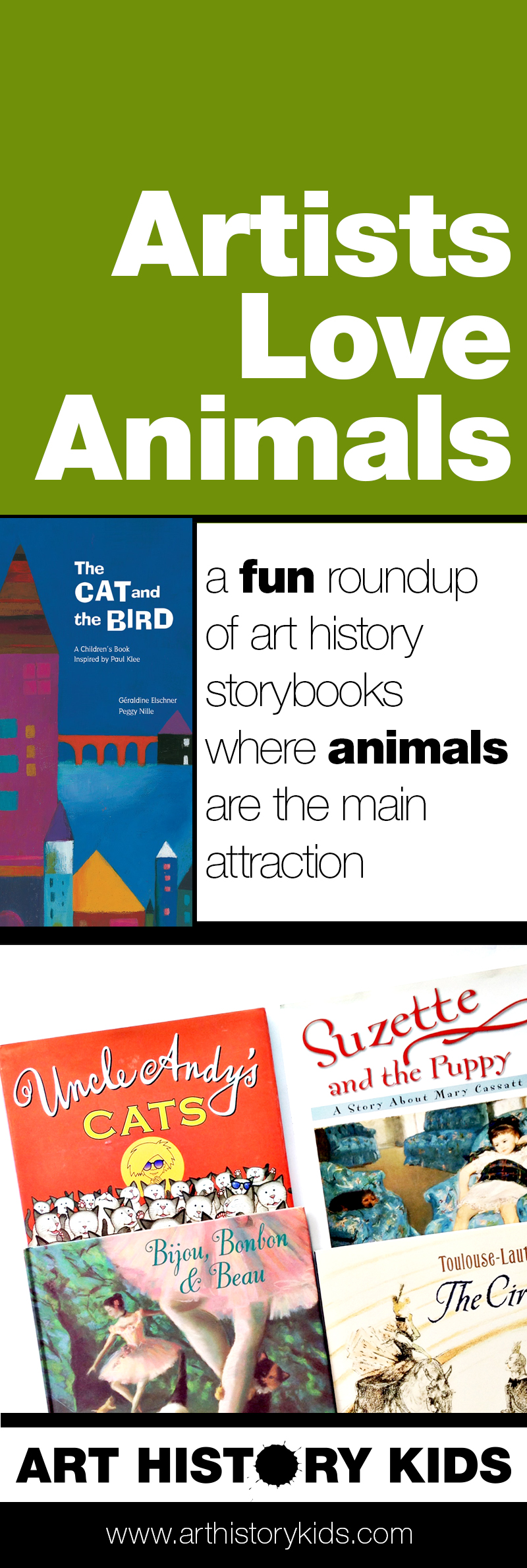 Who doesn't love a kitty purring in your lap, or a playful puppy romping around. These art history books are a perfect introduction for kids. They get to know the famous artists as people first... and even better– people who share their love of furry friends.