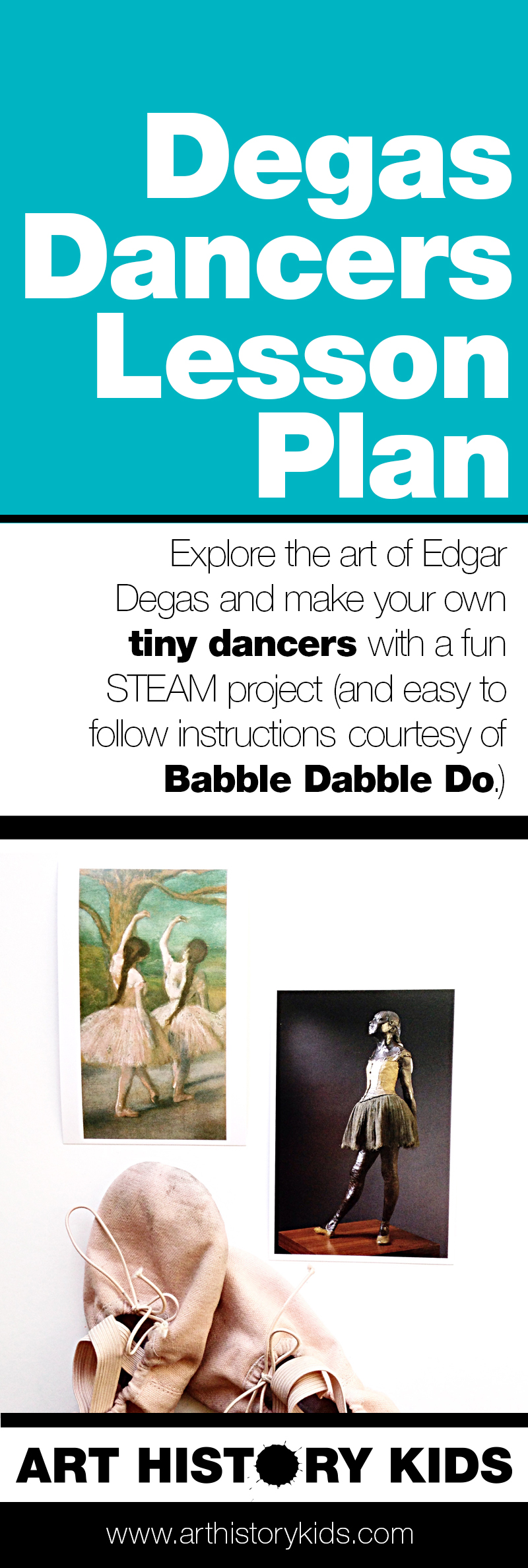 Explore art history with your kids through this mini lesson on Degas ballerina sculptures, and make your own tiny dancers with a fun hands on STEAM project!