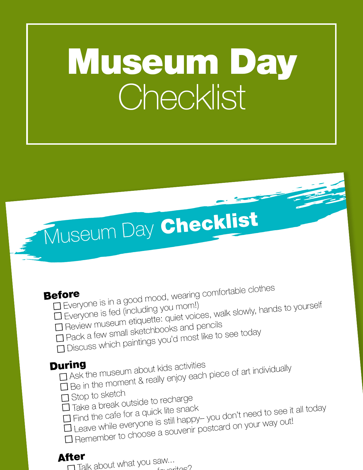 Plan a fun trip to the art museum with your kids this summer. Print this checklist to make it easy to get ready, and make the most of your trip.